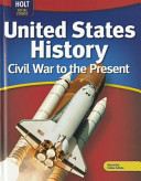 Holt McDougal United States History - Civil War to the Present