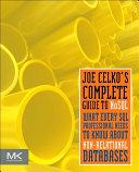 Joe Celko's Complete Guide to NoSQL