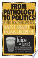 From Pathology to Politics