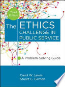 The Ethics Challenge in Public Service