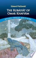 The Rub  iy  t of Omar Khayy  m