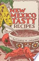 New Mexico Tasty Recipes