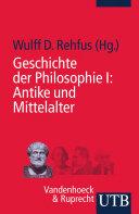 Geschichte der Philosophie I: Antike und Mittelalter