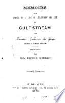Memoire sur l'origine et la cause de l'échauffement des aux du Gulf-stream