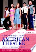 The Cambridge Guide To American Theatre