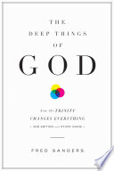 The Deep Things of God  Second Edition