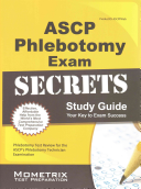ASCP Phlebotomy Exam Secrets Study Guide