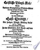 Geistliche Pfingst Rose  Welche Aus dem Evangelischen Blumen G  rtlein des Heiligen Geistes     Ausgesuchet