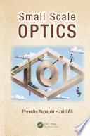 Small Scale Optics