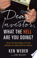 Dear Investor, What The HELL Are You Doing? : you one of them? despite its...