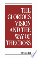 The Glorious Vision and the Way of the Cross