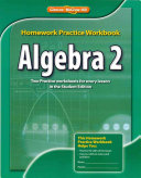 Algebra 2  Homework Practice Workbook