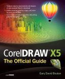 CorelDRAW X5 The Official Guide