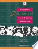 Biographical Dictionary of Twentieth Century Philosophers