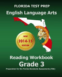 Florida Test Prep English Language Arts Reading Workbook Grade 3