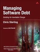 Managing Software Debt