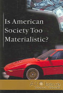 Is American Society Too Materialistic