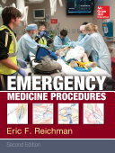 Emergency Medicine Procedures, Second Edition : procedures available going far beyond the...