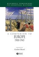 A Companion to Europe, 1900 - 1945
