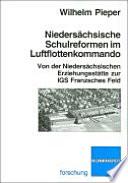 Niedersächsische Schulreformen im Luftflottenkommando