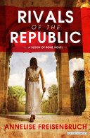Rivals of the Republic: The Blood of Rome