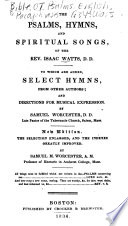 The Psalms  Hymns and Spiritual Songs of the Rev  Isaac Watts