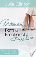 A Woman S Path To Emotional Freedom