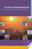 Frontier and Developing Asia  The Next Generation of Emerging Markets