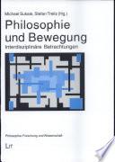 Philosophie und Bewegung