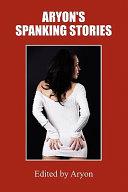 Aryon s Spanking Stories