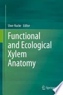 Functional and Ecological Xylem Anatomy Plant Groups And Will Put The