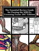 The Essential Review Guide for Passing the Mblex Licensing Exam 2017