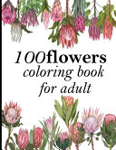 Book 100 Flowers Coloring Book for Adult