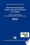 Deutsche Beratung bei Rechts- und Justizreformen im Ausland