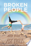 Broken People and How to Fix Them Book PDF