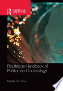 Routledge Handbook of Politics and Technology