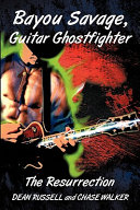 Bayou Savage, Guitar Ghostfighter