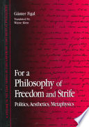 For a Philosophy of Freedom and Strife