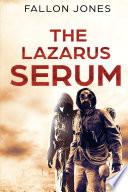 The Lazarus Serum