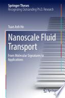 Nanoscale Fluid Transport