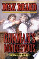 Gunman s Rendezvous