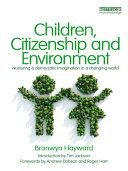 Children, Citizenship, and Environment