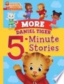 More Daniel Tiger 5 Minute Stories
