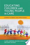 Educating Children and Young People in Care