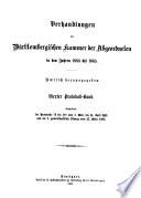 Verhandlungen in der Kammer der Abgeordneten des Königreichs Würtemberg im Jahre ...
