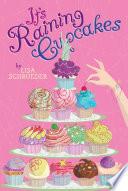 It S Raining Cupcakes