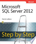 Microsoft SQL Server 2012 Step by Step