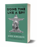 Doing Time Like a Spy The Intelligence Identities Protection Act John