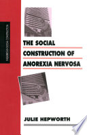 The Social Construction of Anorexia Nervosa