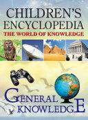 CHILDREN'S ENCYCLOPEDIA - GENERAL KNOWLEDGE Book